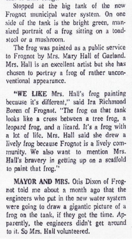 Frank Tolbert, Tolbert's Texas:  Frognot Town Gets Huge Frog Painting, Dallas Morning News-Nov. 19, 1966